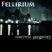 LimREC012 | Fellirium – Concrete Purgatory