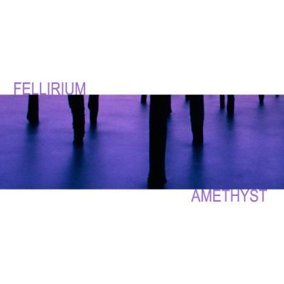 LimREC103 | Fellirium – Amethyst