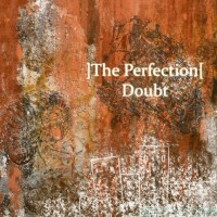 LimREC082 | ]The Perfection[ – Doubt