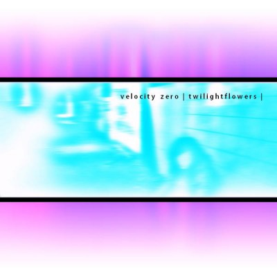 LimREC086 | Velocity Zero – twilightflowers