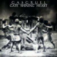 LimREC020 | Gasgruel – Gate Shining Heart
