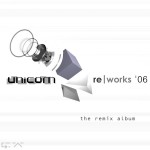 [01] various - unicom reworks '06 - the remix album (cd, sleeve, front)
